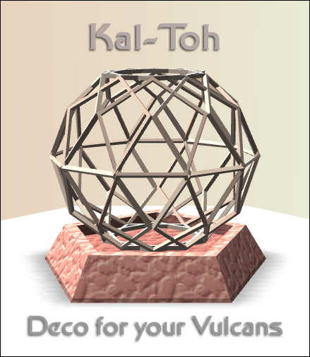 Kal-Toh - Deco for your Vulcans