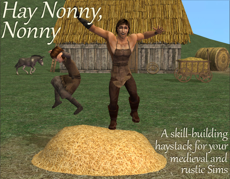 Skill-Building Haystack for Medieval and Rustic Sims
